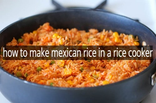 how to make mexican rice in a rice cooker