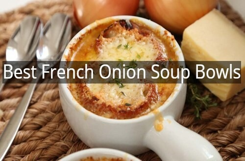 Best French Onion Soup Bowls